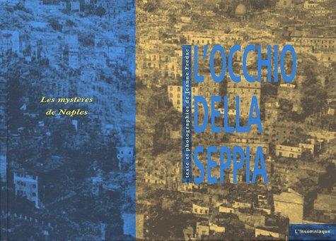 L'Occhio della seppia : Les mystères de Naples par Jeanne Fredac