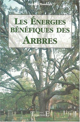 Les Energies bénéfiques des arbres