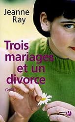 Trois mariages et un divorce
