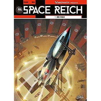 Space Reich T1 - Duel d'aigles