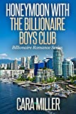 Honeymoon with the Billionaire Boys Club (Billionaire Romance Series Book 19) (English Edition)