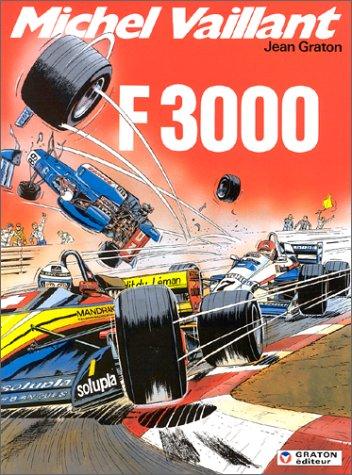 Michel Vaillant, tome 52 : F 3000
