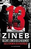 13 : Zineb raconte l'enfer du 13 novembre