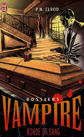 Dossiers Vampire, Tome 3 : Ronde de sang