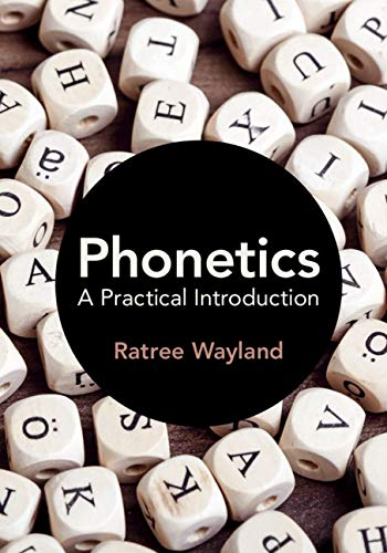 Phonetics: A Practical Introduction (English Edition)