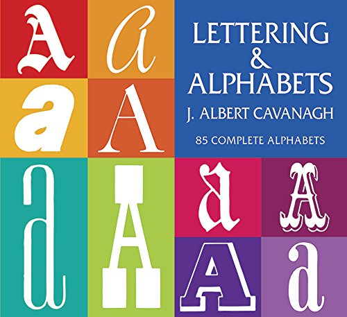 Lettering and Alphabets: 85 Complete Alphabets (Lettering, Calligraphy, Typography) -
