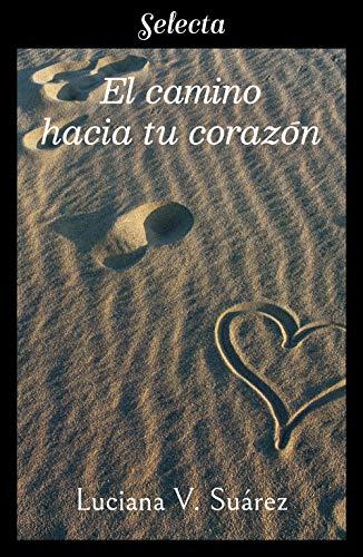 El camino hacia tu corazón, Luciana V. Suárez (rom) 51AXAPh2VaL