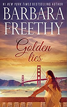 Golden Lies (English Edition) de [Freethy, Barbara]