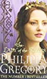 The Lady of the Rivers (Cousins' War, Band 3)