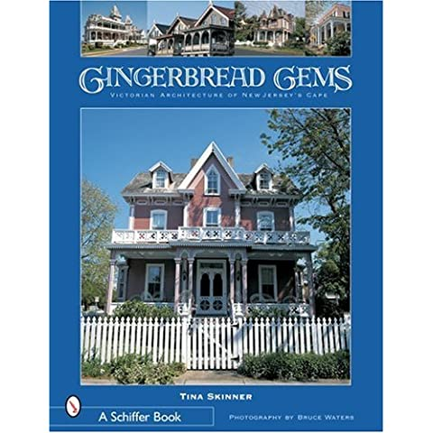 Gingerbread Gems: Victorian Architecture of Cape May