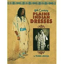 19th Century Plains Indian Dresses