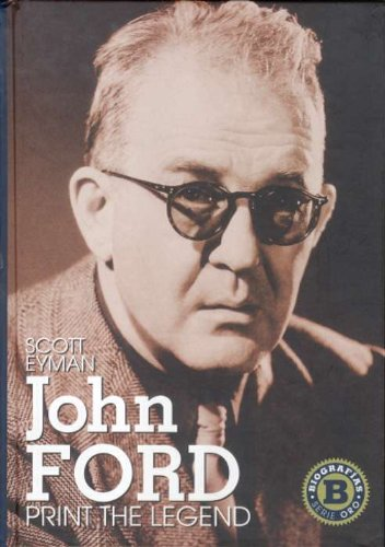 John Ford: print the legend (Serie Oro) por Scott Eyman