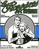 Les Pionniers de l'espérance - 1947-1949