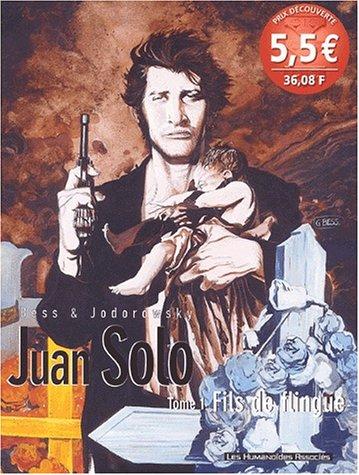 Juan Solo Tome 1 : Fils de flingue