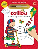 Caillou, Fun Tracing and Pen Control: Preschool Writing Activities (Write & Wipe)