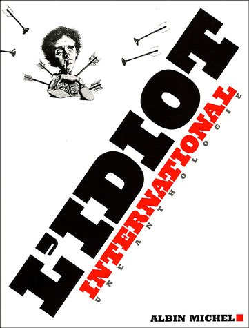 L'Idiot International : Une anthologie