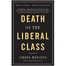 Death of the Liberal Class (English Edition)