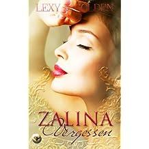 Zalina Vergessen
