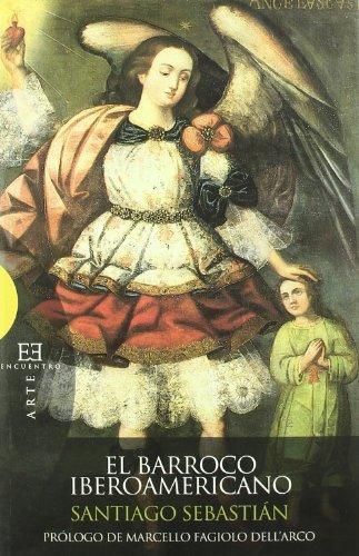Descargar Libro El barroco iberoamericano: Mensaje iconográfico (Ensayo) de Santiago Sebastián López