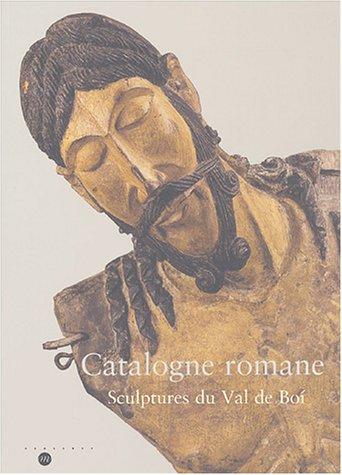 Catalogne romane : Sculptures du Val de Boi