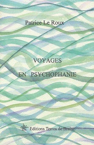 Voyages en Psychophanie