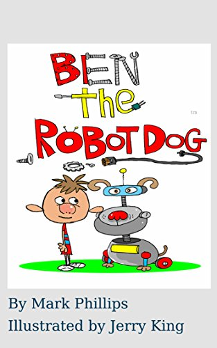 ben-the-robot-dog-english-edition