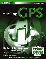 Hacking GPS by Kathie Kingsley-Hughes (2005-03-25)