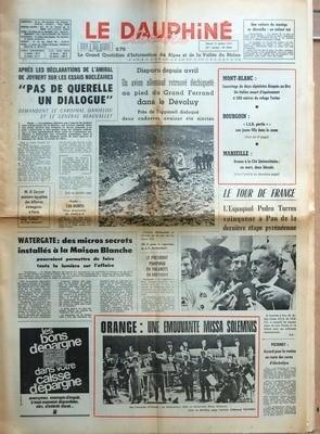 DAUPHINE LIBERE (LE) N? 8896 du 17-07-1973 SAUVETAGE AU MONT-BLANC - L.S.D. PARTIE - UNE JEUNE FILLE DANS LE COMA - BOURGOIN - DRAME A LA CITE UNIVERSITAIRE - MARSEILLE - LE TOUR DE FRANCE - L'ESPAGNOL PEDRO TORRES - UN AVION ALLEMAND RETROUVE DECHIQUETE AU PIED DU GRAND FERRAND DANS LE DEVOLUY - APRES LES DECLARATIONS DE L'AMIRAL DE JOYBERT SUR LES ESSAIS NUCLEAIRES - PAS DE QUERELLE UN DIALOGUE - DEMANDENT LE CARDINAL DANIELOU ET LE GENERAL BEAUVALLET - M. EL ZAYYAT - ...