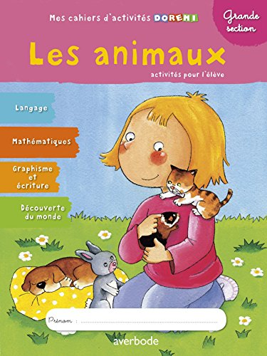 Les animaux : Grande section par SEDRAP