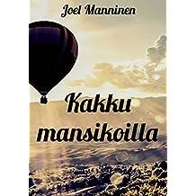 Kakku mansikoilla (Finnish Edition)