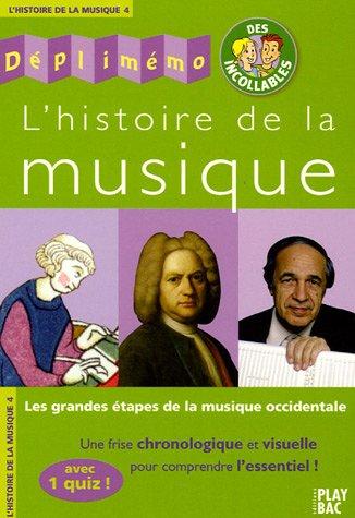 L'histoire de la musique : Les grandes étapes de la musique occidentale