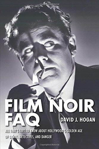 Film Noir FAQ por David J. Hogan