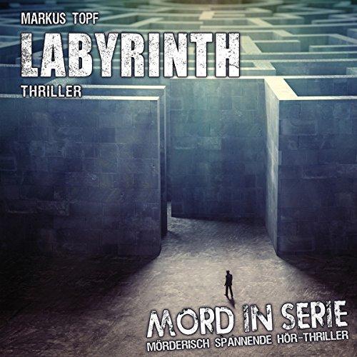 Mord in Serie (24) Labyrinth - Contendo Media 2016