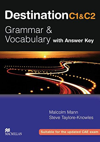 Destination C1 & C2 Grammar and Vocabulary. Student's Book with Key por Malcolm Mann