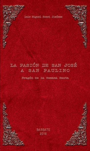 La Pasión de San José a San Paulino: Pregón Semana Santa de Barbate 2018 por Luis Miguel Rossi Jiménez