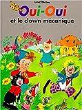 """Afficher """"Oui-Oui et le clown mécanique"""""""