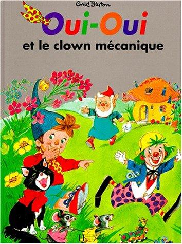 Oui-Oui et le clown mécanique