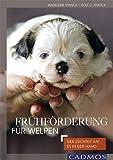 Buch-Cover Frühförderung für Welpen: Der Züchter hat es in der Hand