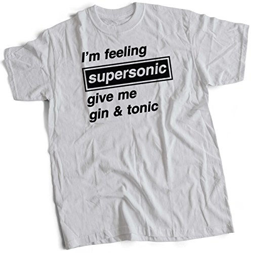 I'm Feeling Supersonic Give Me Gin & Tonic T Shirt, Many Colours, S to 3XL