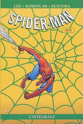 Spider-Man l'Intégrale : 1970 par John SR Romita
