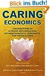 Caring Economics: Conversations on Al...