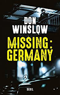 Missing : Germany par Don Winslow