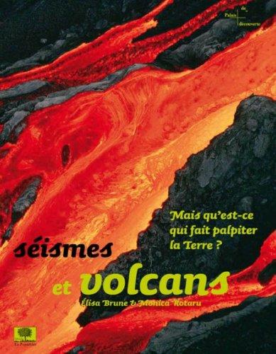 Séismes et volcans : Mais qu'est-ce qui fait palpiter la Terre?