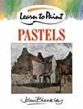 Learn to Paint Pastels (Collins Learn to Paint)
