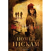 Red Helmet by Hickam, Homer (2008) Paperback