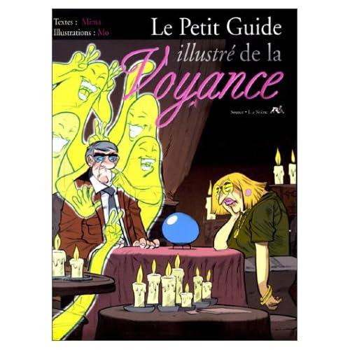 Le Petit Guide Illustré de la voyance