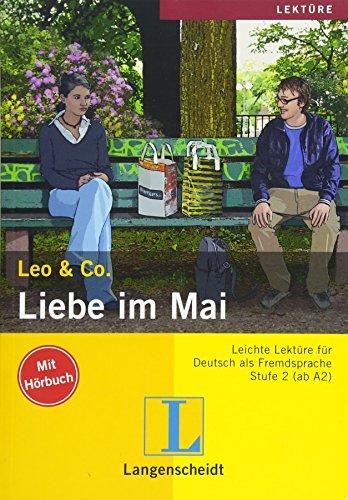 Liebe Im Mai. Leichte Lektüre Für Deutsch Als Fremdsprache Stufe 2 (+ CD)