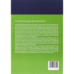 Psicofarmacologia delle dipendenze. Manuale clinico