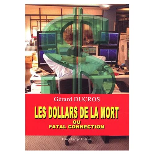 Les dollars de la mort ou Fatal connection