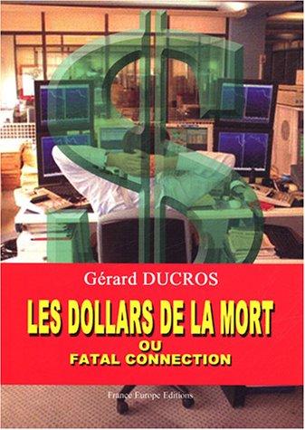 Les dollars de la mort ou Fatal connection